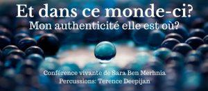 ET DANS CE MONDE-CI ? MON AUTHENTICITÉ, ELLE EST OÙ ? @ Namur, Fondation Gendebien