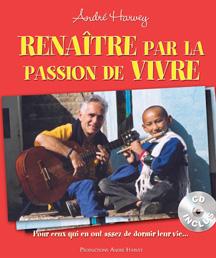 Passion de vivre, André Harvey
