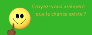 CROYEZ-VOUS VRAIMENT QUE LA CHANCE EXISTE ? @ Centre Humanescence (Namur)