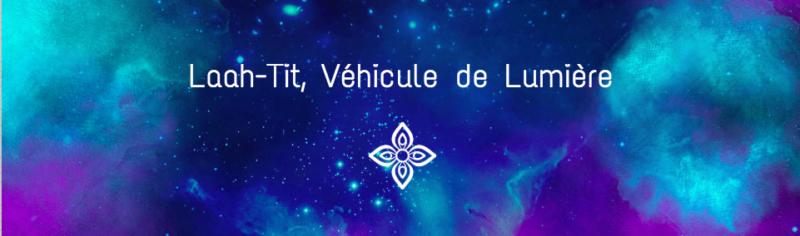 Laah-Tit véhicule de lumière