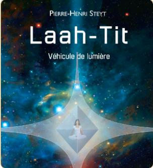 Laah-Tit, véhicule de lumière 2