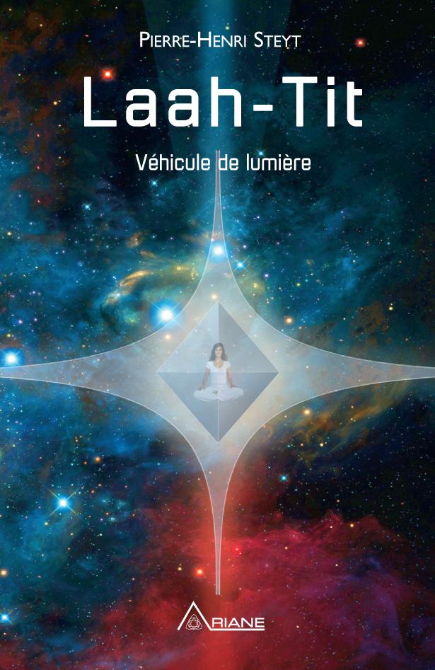 Laah-Tit véhicule de lumière, le livre